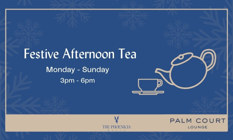 Festive Afternoon Tea at The Phoenicia Malta