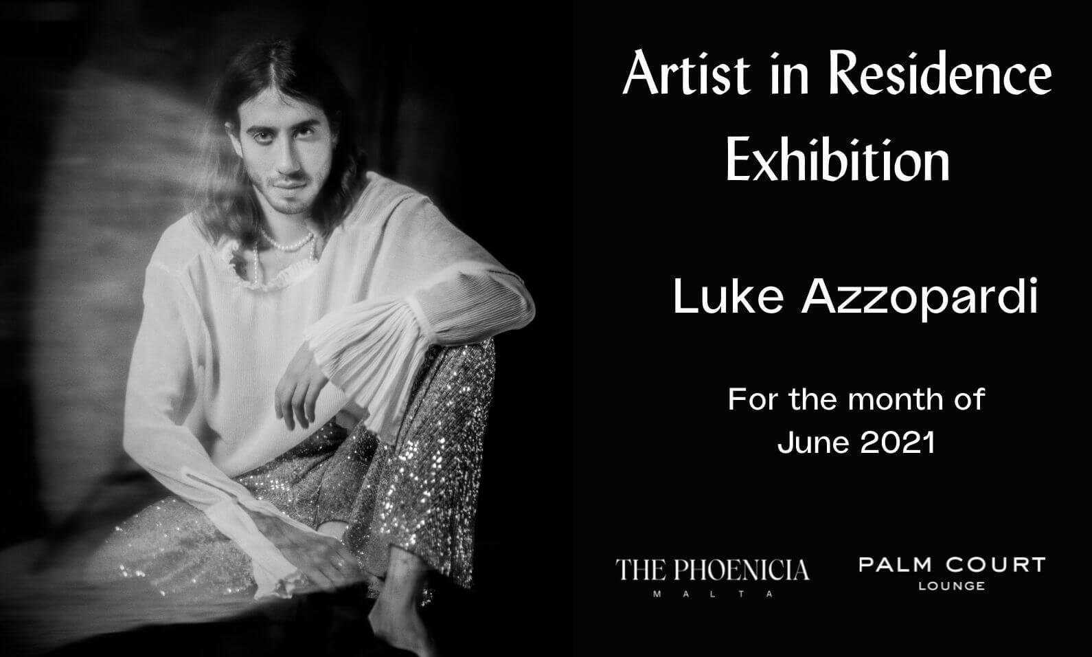 Artist in Residence - Luke Azzopardi - The Phoenicia Malta